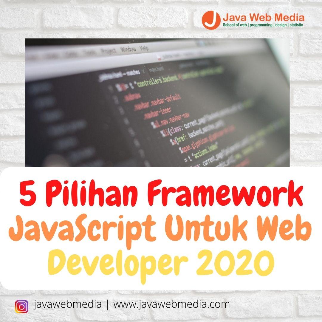 5 Pilihan Framework JavaScript Untuk Web Developer 2020