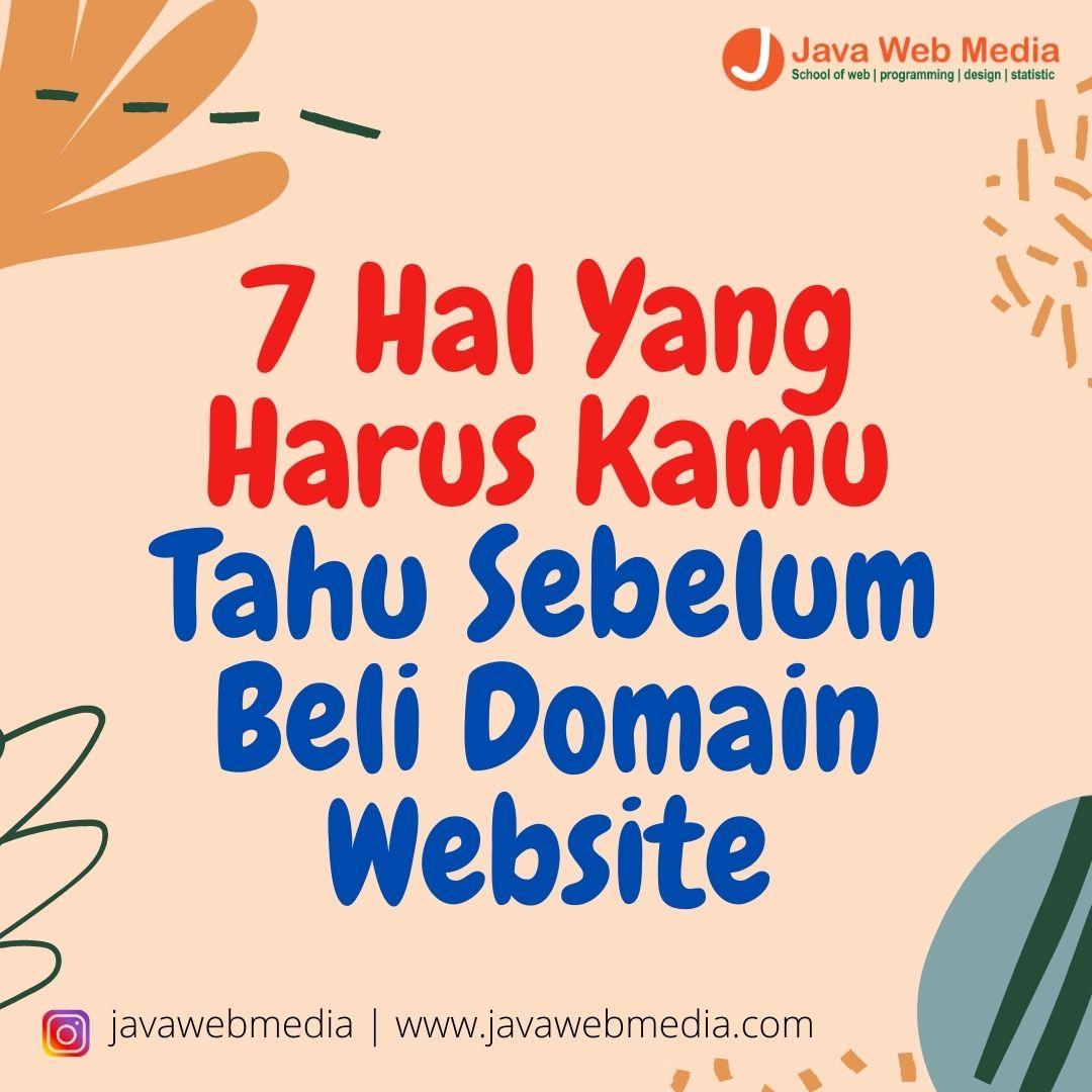 7 Hal Yang Harus Kamu Tahu Sebelum Beli Domain Website