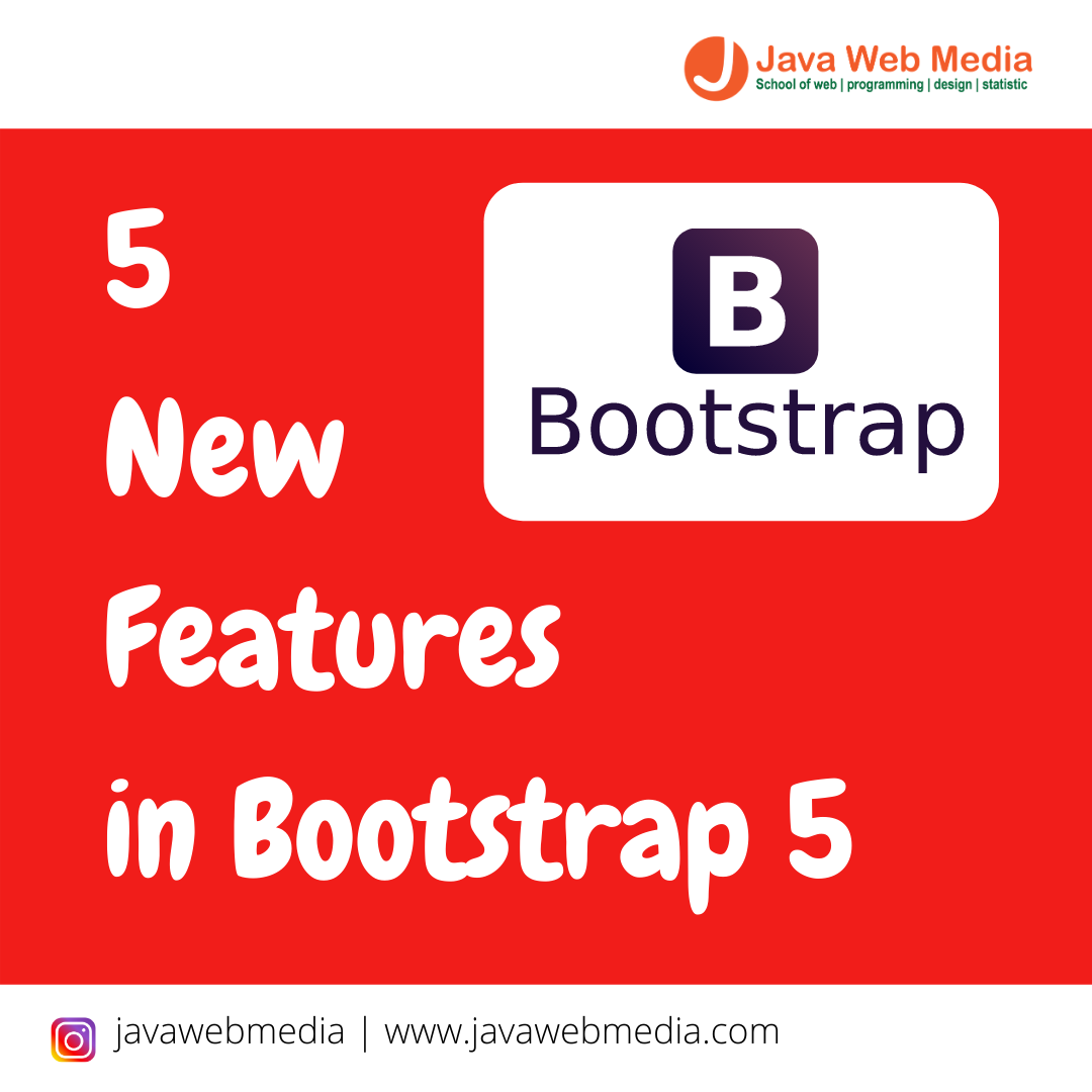 5 New Features in Bootstrap 5