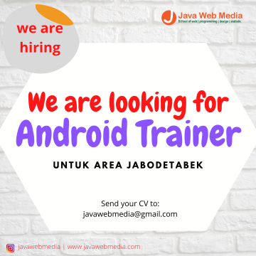 We are looking for Android Trainer