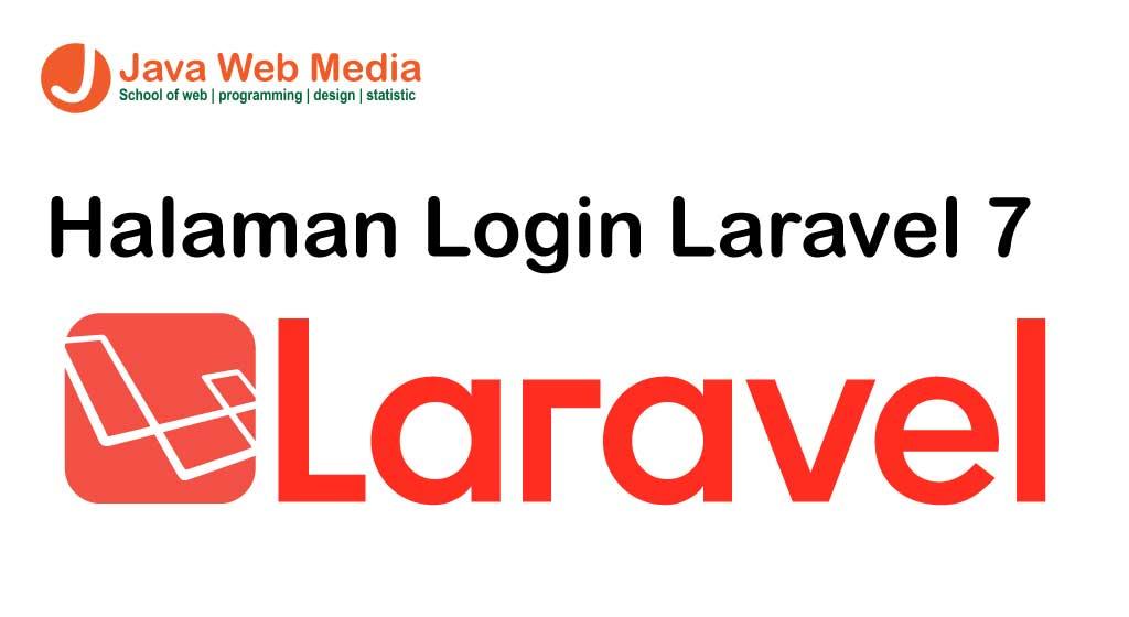 Halaman Login dengan Laravel 7